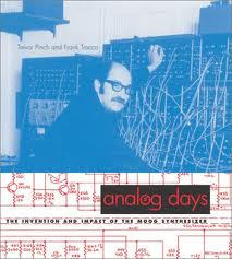 Trevor Pinch and Frank Trocco - Analog Days