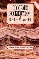 Stephen M Voynick - Colorado Rockhounding