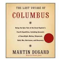 Martin Dugard - Last Voyage of Columbus
