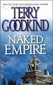 Terry Goodkind - Naked Empire