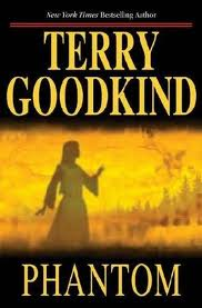Terry Goodkind - Phantom