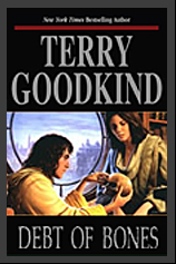 Terry Goodkind - Debt of Bones