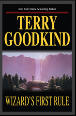 Terry Goodkind - Wizards First Rule
