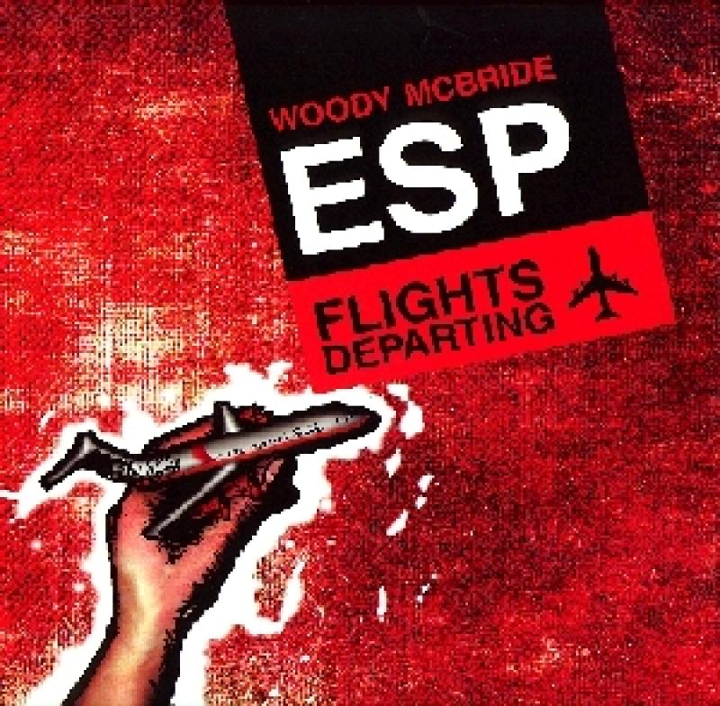 ESP Woody McBride - Flight's Departing - Kompute 011 - 2003